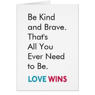 Sea tarjeta de felicitación buena y valiente de LW