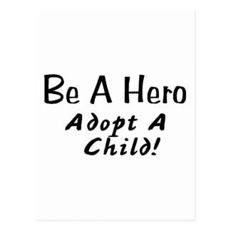 Sea un héroe adoptan a un niño postal