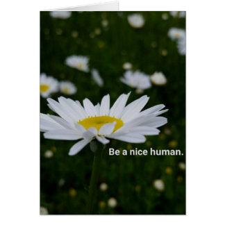 Sea un ser humano agradable, sobres blancos tarjeta de felicitación