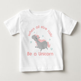 Sea un unicornio camiseta de bebé