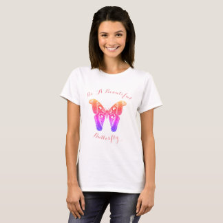 Sea una mariposa hermosa camiseta