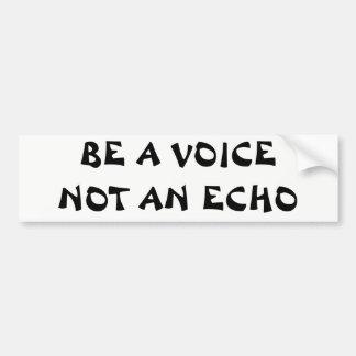 Sea una voz no un eco pegatina para coche