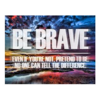 Sea valiente - cita de motivación postal