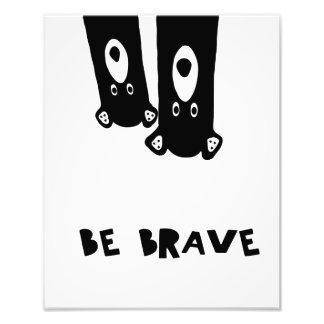 Sea valiente foto