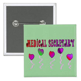 Secretaria médica Gifts Chapa Cuadrada