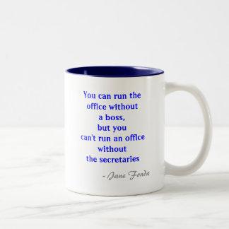 Secretaria Quote Mug de la oficina Taza Dos Tonos