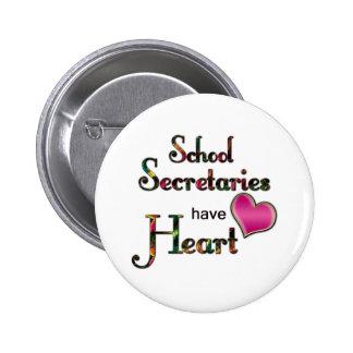 Secretarias Have Heart de la escuela Chapa Redonda De 5 Cm
