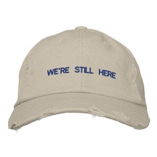 Seguimos siendo AQUÍ gorra de béisbol