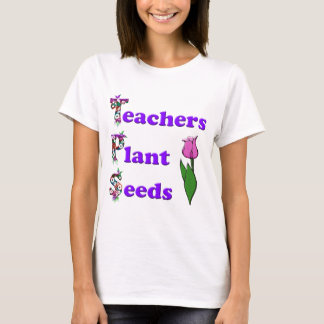 Semillas de la planta de los profesores camiseta