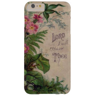 Señor floral I Will Follow Thee del rezo del Funda Barely There iPhone 6 Plus