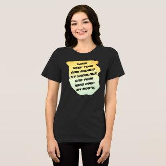 Señor Keep Your Arm -- Camiseta FlairNFunny