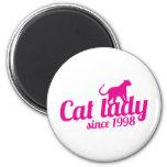señora del gato desde 1998 imán para frigorifico