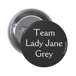 Señora Jane Grey del equipo Chapa Redonda De 5 Cm