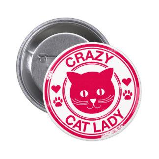 Señora loca del gato chapa redonda de 5 cm