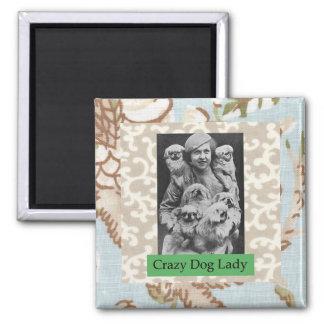 Señora loca Multiple Dogs Funny Magnet del perro Imán Cuadrado