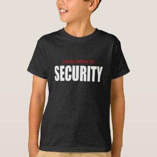 Sensación de seguridad falsa camiseta