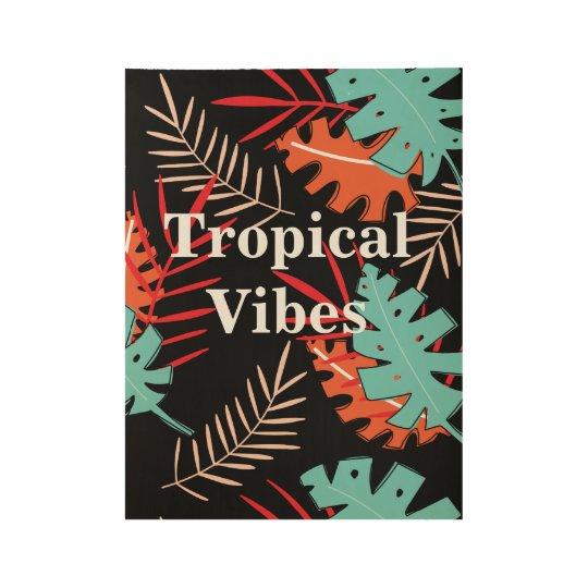 Sensación tropical póster de madera