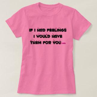 Sensaciones para su Dick Camiseta