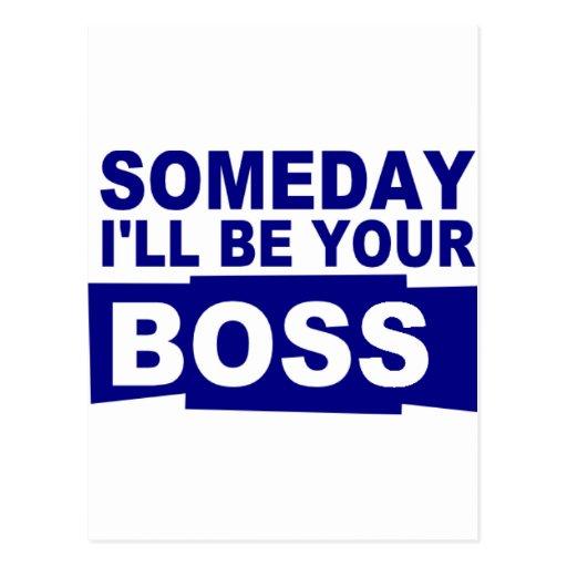 Seré algún día su jefe tarjetas postales