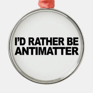 Sería bastante antimateria ornaments para arbol de navidad