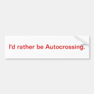 Sería bastante Autocrossing. Pegatina De Parachoque