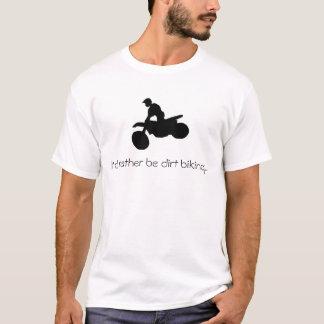 Sería bastante camiseta biking de la suciedad…