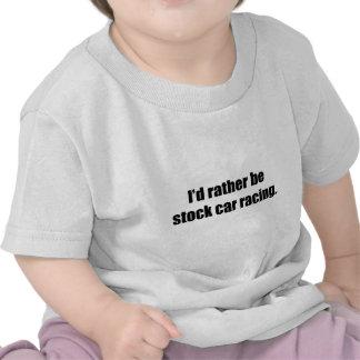 Sería bastante el competir con de stock car camisetas