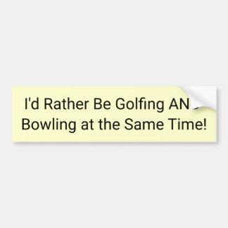 Sería bastante Golfing y que rueda al mismo tiempo Pegatina Para Coche