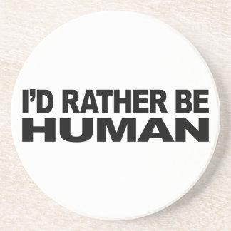 Sería bastante humano posavasos personalizados