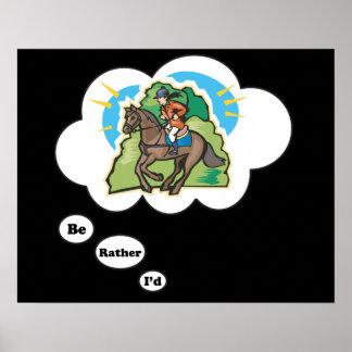 Sería bastante la equitación 3 poster