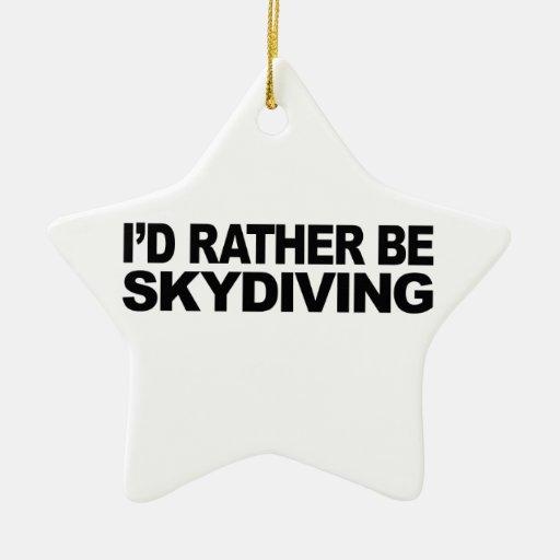 Sería bastante Skydiving Ornatos