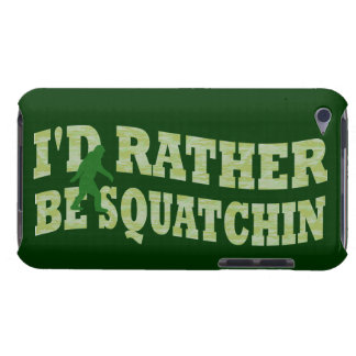 Sería bastante squatchin Case-Mate iPod touch protectores