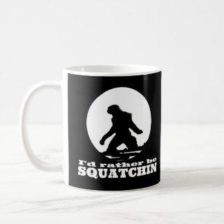 Sería bastante Squatchin Taza Básica Blanca