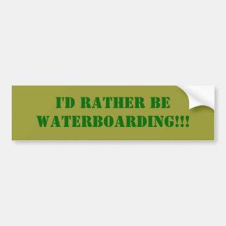 ¡Sería bastante WATERBOARDING!!! Pegatina De Parachoque