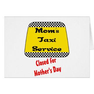 Servicio del taxi de la mamá: Cerrado para el día  Tarjetón