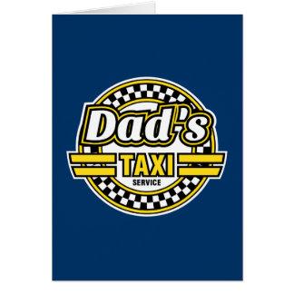 Servicio del taxi del papá - regalo del día de pad tarjeta de felicitación