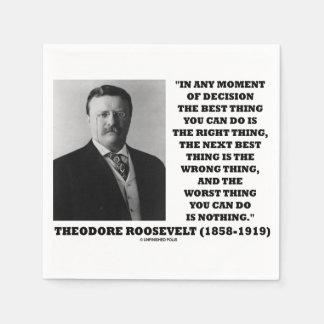 Servilleta De Papel Momento de Theodore Roosevelt de la mejor cosa de