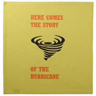 Servilleta De Tela Aquí viene la historia del huracán