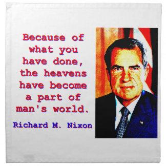 Servilleta De Tela Debido a lo que usted ha hecho - Richard Nixon