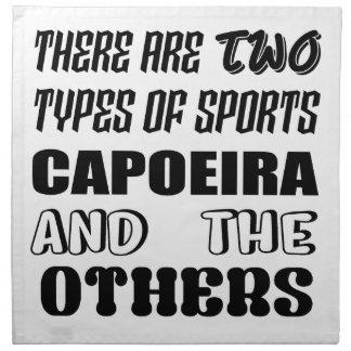 Servilleta De Tela Hay dos tipos de deportes Capoeira y otros