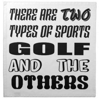 Servilleta De Tela Hay dos tipos de deportes Golf y otros