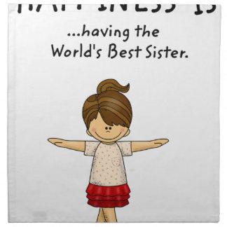 Servilleta De Tela La felicidad… está teniendo la mejor hermana. .pn