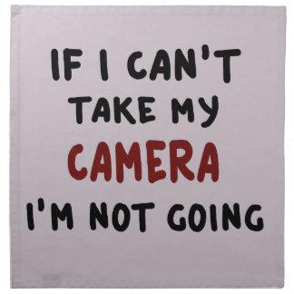 Servilleta De Tela Si no puedo tomar mi cámara…