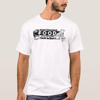 """""""Servimos la comida maravillosa """" Camiseta"""