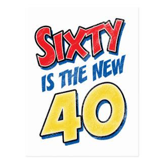 Sesenta es el nuevo cumpleaños 40 postal