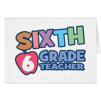 Sexto profesor del grado tarjeta de felicitación