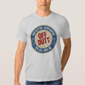 Sexto profesor fuera de servicio del grado camiseta