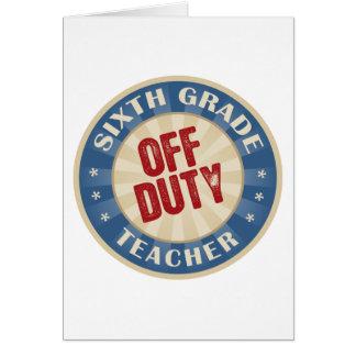Sexto profesor fuera de servicio del grado tarjeta de felicitación