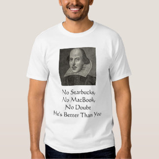 Shakespeare mejor que usted camiseta