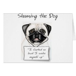 Shaming el barro amasado del perro tarjeta de felicitación